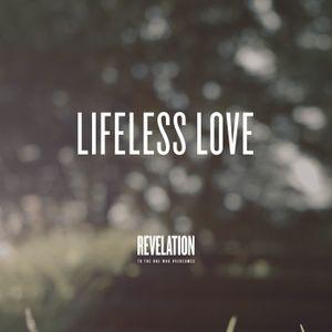 5. Lifeless Love