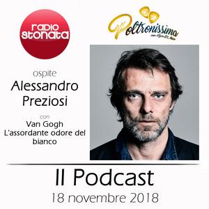 Poltronissima - 4x27 - 18.11.2018 - Van Gogh l'assordante odore del bianco - Alessandro Preziosi