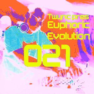 Twync presents Euphoric Evolution 021