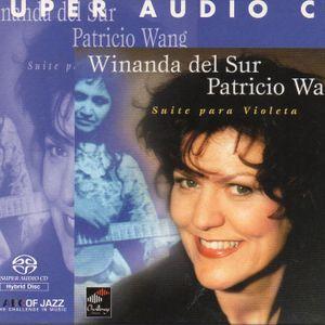 Winanda del Sur y Patricio Wang: Suite para Violeta. SACHR 75050. Challenge Records. 2001. Holanda