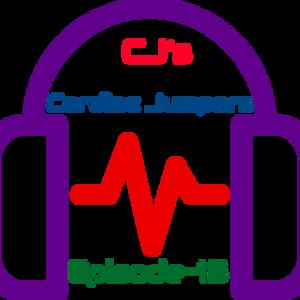 CJ's Cardiac Jumpers- Episode 15