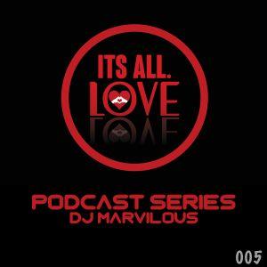 DJ Marvilous - It's All Love 005