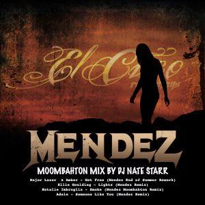 Mendez Moombahton Mix