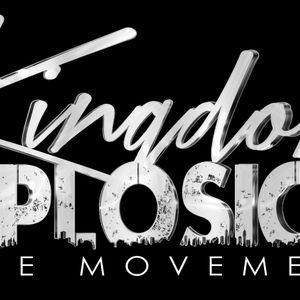 The Kingdom Explosion Show Monday 01.21.13