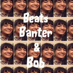 Beats, Banter & Bob (Wired Radio, Goldsmiths) with mix from CKTRL 22/1/14