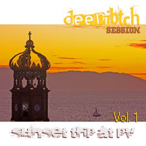 deepjbtch Session - Sunset Trip At PV (Sep 2012 Edit)