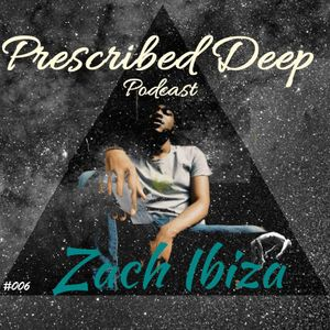Prescribed Deep TWO DAYS FROM NOW by Zach Ibiza