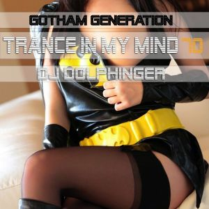 Gotham Generation - TIMM 70 by Dj Dolphinger