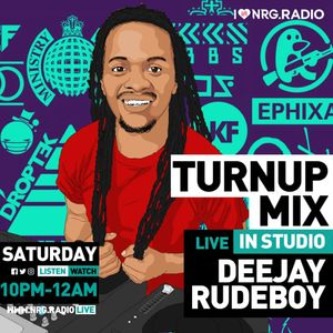 Dj Rudeboy - NRG Turn Up Mixx Set 16 2