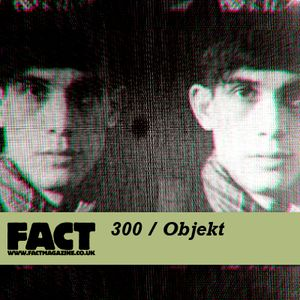 FACT Mix 300: Objekt