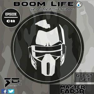 BOOM LIFE Radio Show 011 Set - Master Fad3r