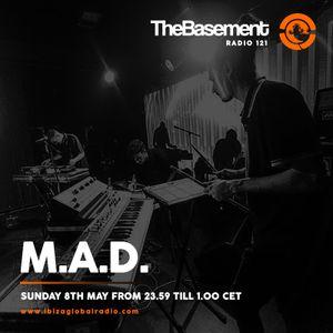 TheBasement Radioshow #121 - Ibiza Global Radio * Mutual Assured Distortion Guest Mix