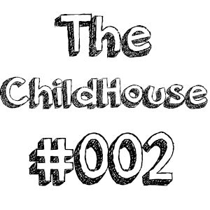 The ChildHouse #002
