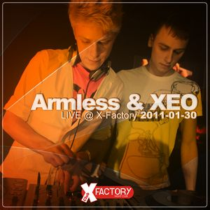 XEO & Armless LIVE @ X-FACTORY 2011-01-30