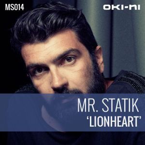 LIONHEART by Mr. Statik