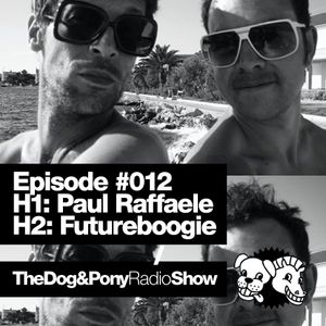 The Dog & Pony Radio Show #012: Guest Futureboogie