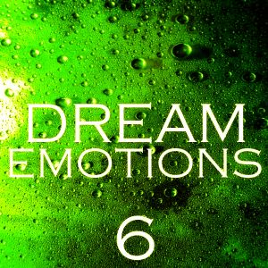 Dream Emotions 6