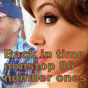 back in time nonstop 86 number ones