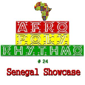 Afro Poly-Rhythmo #24 Senegal Showcase