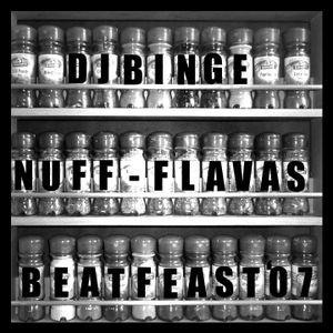 Dj BiNGe - Nuff Flavas @ Beatfeast '07