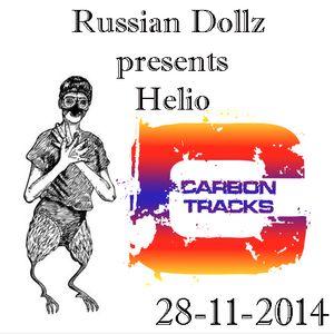 Russian Dollz presents Helio Carbon Tracks Radio Mix (28-11-14)