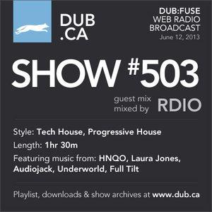 DUB:fuse Show #503 (June 12, 2013)