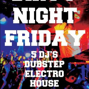 Dirty Night Friday Live Mix