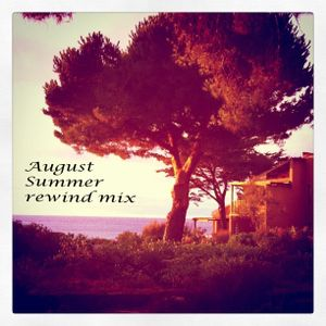 August - Summer rewind mix