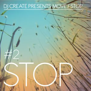 DJ Create Presents STOP - Part 1 of 2  by DJ Create