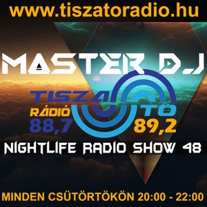 MasterDj - NightLife Radio Show 48
