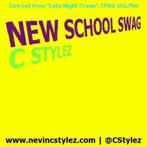 C Stylez - Late Night Creep Radio (CFRO 102.7FM) (Oct 24th, 2011) (1st Set) (New Skool Swag)