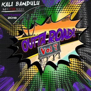 KALI BANDULU - Outta Road Vol. 9 Mix CDs (September 2018)