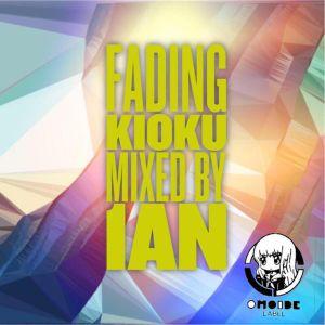 【OMOIDE-94】Fading Kioku MIXED BY 1an