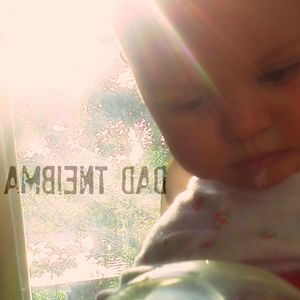 Ambient Dad presents Olive Goes Wild & An Olive Odyssey (live)