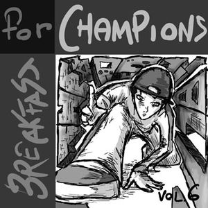 Breakfast for Champions Vol. 6 (90's and early 2000's rap songs) by Dafrek