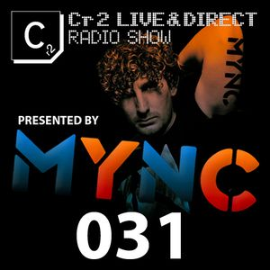 MYNC presents Cr2 Records Radio Show 031 [24/10/11]