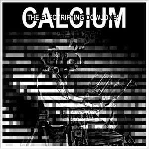 Calcium - The Electrifying Dow Jones (Warehouse mix)