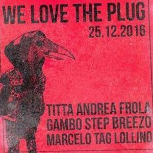 We Love The Plug Megamix