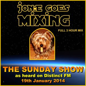 JGM352: Jon:e Goes Mixing The Sunday Show (Distinct FM 19th January 2014 - music only)