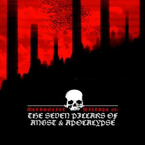 DER METABØLIST Mixtape #05: The Seven Pillars Of Angst & Apocalypse
