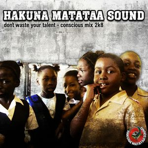 Don't waste your talent - Conscious Mix (2008)
