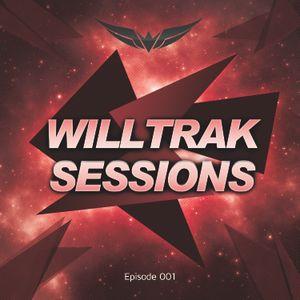 WILLTRAK SESSIONS EPISODE 001