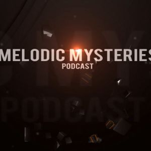 001 - Melodic Mysteries - The Launch Episode