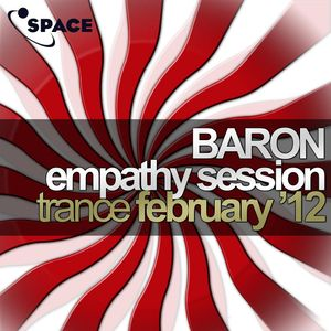 SPACE pres. Baron Empathy Session Trance February 2012