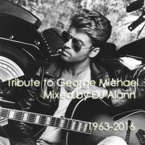 DJ ALANN - Tribute to George Michael [Memorial Party Mix]