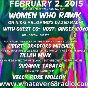 Dazed Radio 02-02-15 Women Who Rawk with guest co-host Ginger Coyote