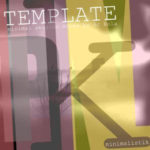 [template] tech mnml2techno Mixed By Ac Rola ...N'joy it !!!