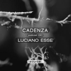 Cadenza Podcast | 241 - Luciano Esse (Source)