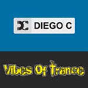 Diego C pres. Vibes Of Trance 018