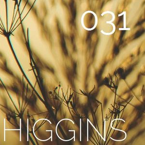 "HIGGINS Podcast: Episode 031 - ""Let Freedom Reign"" (2016)"